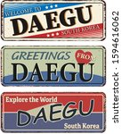 daegu rusted metal road sign... | Shutterstock .eps vector #1594616062