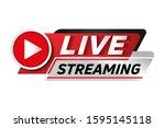 live streaming logo   red... | Shutterstock .eps vector #1595145118