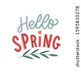 hello spring hand drawn... | Shutterstock .eps vector #1595810278