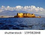 Castel Dell'ovo  Egg Castle  A...