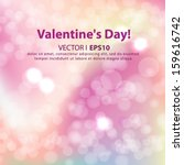 valentine s day pink shines... | Shutterstock .eps vector #159616742