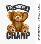 Champ Slogan With Bear Toy And...