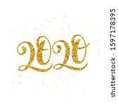 golden 2020 happy new year... | Shutterstock .eps vector #1597178395