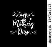 mother's day is a day of... | Shutterstock . vector #1597263325