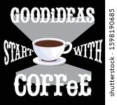 banner with coffee quotes .... | Shutterstock .eps vector #1598190685