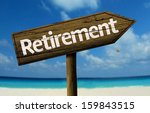 retirement wooden sign with a...   Shutterstock . vector #159843515