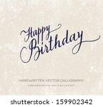 happy birthday vector greeting...   Shutterstock .eps vector #159902342