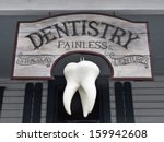 Vintage Sign With Giant Tooth...