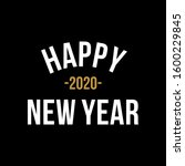 happy new year 2020 quote.... | Shutterstock .eps vector #1600229845