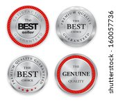 Set of blank round polished silver metal badges on white background. Best Seller. The Best Quality. Premium quality guaranteed. The Genuine Quality. Vector illustration.
