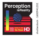 perception is reality slogan... | Shutterstock .eps vector #1600941232