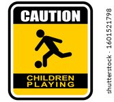 Caution  Children Playing  Sign ...