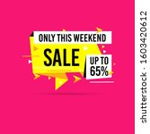 only this weekend flash sale ... | Shutterstock .eps vector #1603420612