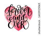 forever and ever black and... | Shutterstock . vector #1603925065