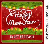 new year greeting card... | Shutterstock .eps vector #160558532