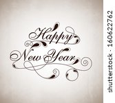 stylize text happy new year on... | Shutterstock .eps vector #160622762
