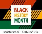 black history month celebration ... | Shutterstock .eps vector #1607354212