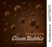Chocolate Bubble On Brown...