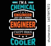 chemical engineer quote design  ... | Shutterstock .eps vector #1607897872
