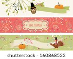 thanksgiving banners. vector... | Shutterstock .eps vector #160868522
