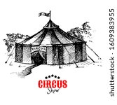 hand drawn vintage circus... | Shutterstock .eps vector #1609383955
