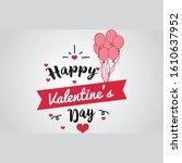 happy valentines day typography ... | Shutterstock .eps vector #1610637952