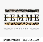 Femme Forever Slogan With Gold...