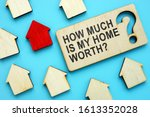 How Much Is My Home Worth Sign...