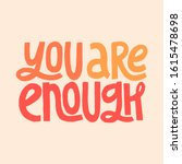 You Are Enough Inspirational...