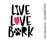 Live Love Bark   Words With Dog ...