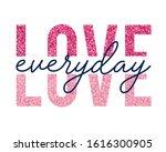 love slogan with glitter... | Shutterstock .eps vector #1616300905