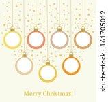 christmas baubles hanging.... | Shutterstock .eps vector #161705012