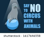 say no to circus with animals.... | Shutterstock .eps vector #1617646558