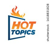 hot topics logo background hot... | Shutterstock .eps vector #1618831828