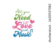 music quote lettering... | Shutterstock .eps vector #1620537082