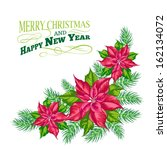 christmas card with poinsettia... | Shutterstock .eps vector #162134072