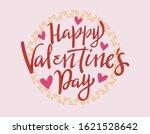 valentine themed hand lettering ... | Shutterstock .eps vector #1621528642