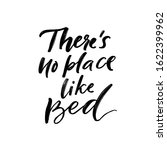 there's no place like bed.... | Shutterstock .eps vector #1622399962