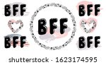 Bff Best Friends Forever   Set...
