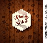 rise and shine card. cutout... | Shutterstock . vector #162428486