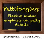 Small photo of Chalkboard with word Pettifogging and definition