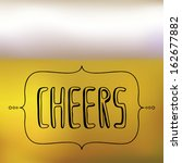 hand drawn typography cheers, beer with foam background - stock vector