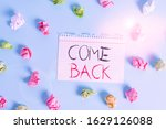 word writing text come back....   Shutterstock . vector #1629126088