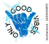 good vibes only inspirational... | Shutterstock .eps vector #1633434895