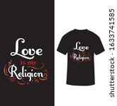 """love is my religion"" religion... | Shutterstock .eps vector #1633741585"