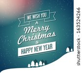 merry christmas and happy new... | Shutterstock .eps vector #163524266