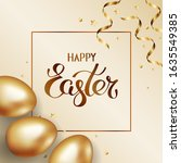 title happy easter in frame.... | Shutterstock . vector #1635549385