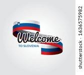 welcome to slovenia flag.... | Shutterstock .eps vector #1636575982