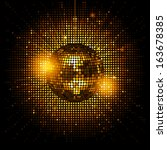 gold disco ball on a glowing... | Shutterstock .eps vector #163678385