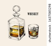 Whiskey Bottle And Glass. Hand...